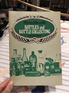 Shire Album 6 Bottles And Bottle Collecting Book By A.A.C. Hedges.