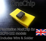 OneChip ModChip for Playstation PAL PSOne (Wire & Solder Included) PSX PS1 Chip