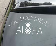 LARGE Had Me At Aloha Funny Car/Window JDM VW EURO DUB Vinyl Decal Sticker