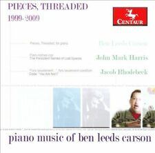 New: : Pieces, Threaded: Piano Music of Ben Leeds Carson, 1999-2009  Audio CD