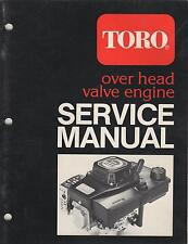 Printed 1986 TORO OVER HEAD VALVE ENGINE SERVICE MANUAL P/N 492-0328 (101)