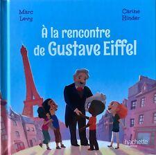 A la rencontre de Gustave Eiffel. Collec: Le Club des Aventuriers de l'Histoire