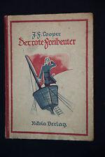 James Finemore Cooper: il rosso predone. illustr. Joseph Rotterdam. Nikola 1922.