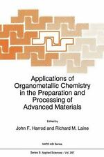 Applications of Organometallic Chemistry in the Preparation and Processing of...