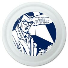 """Recreational Drugs Any Other Kind Funny Humor Novelty 9"""" Flying Disc"""