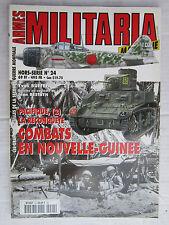 MILITARIA mag hors série N° 24 : Pacifique,la reconquête (2) :Nouvelle-Guinée