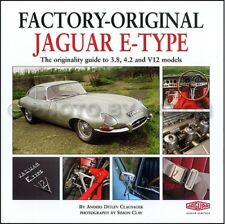 Factory Original Jaguar E-Type Originality Guide XKE 1961-1971 XK E 3.8 4.2 V12
