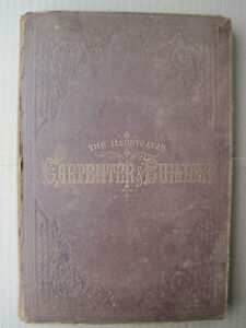 antiquarian CARPENTER & JOINER,1878,25 mags,Fragile,416p,Furniture,Houses,Timber