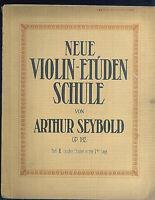 Arthur Seybold - Neue VIOLIN_ETÜDEN SCHULE OP. 182 Heft 2