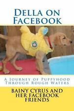 Della on Facebook, Paperback by Cyrus, Bainy B., Like New Used, Free shipping...