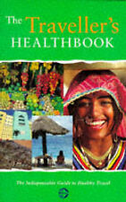 The Traveller's Healthbook, Haines, Miranda and Sarah Thorowgood.
