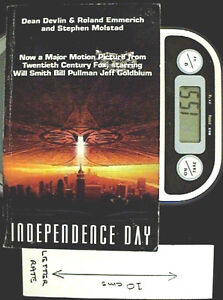 Independence Day - PB 1st Ed by Dean Devlin, Roland Emmerich and Stephen Molstad