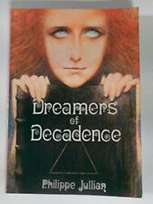 Dreamers of Decadence: symbolist Painters of the by Jullian, philippe 0714816515