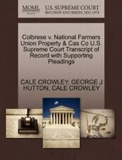 Colbrese V. National Farmers Union Property & Cas Co U.S. Supreme Court Trans...