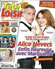 TELE LOISIRS N°1576 14/05/2016 ALICE NEVERS/ DELTERME/ THE VOICE/ AMIR/ REAL TV