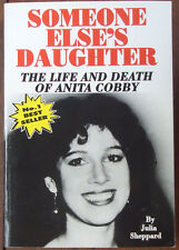 Someone Else's Daughter - Life and Death of Anita Cobby by Julia Sheppard - 1994