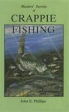 Masters Secrets of Crappie Fishing