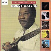 MUDDY WATERS - TIMELESS CLASSIC ALBUMS (NEW SEALED 5CD)