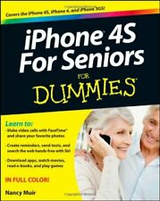 iPhone 4s for Seniors For Dummies (For Dummies (Lifestyles Paperback)) By Nancy