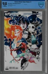 FUTURE STATE TEEN TITANS #1 COVER B NGUYEN VARIANT CBCS GRADED 9.8 DC 2021 GB04