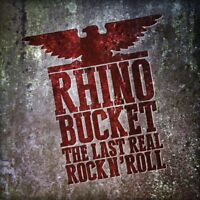 RHINO BUCKET - THE LAST REAL ROCK N'ROLL (RED)   VINYL LP NEW!