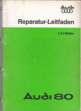 Guida Riparazione AUDI 80 1,3 L-MOTORE 1978 PLUS 17 opuscoli informativi per tecnici