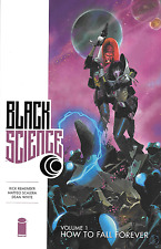 Black Science Vol 1: How to Fall Forever Remender & Sclera 2014 TPB 1st Print