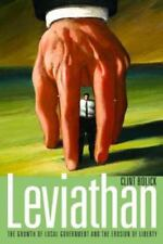 Leviathan: The Growth of Local Government and the Erosion of Liberty (Hoover In