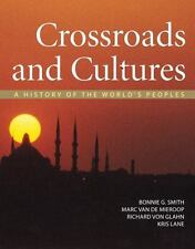 Crossroads and Cultures, Combined Volume: A History of the World's Peoples