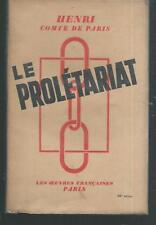 Le proletariat.HENRI comte de PARIS.Les oeuvres françaises.1937 P007