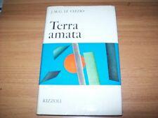 J.M.G.LE CLEZIO-TERRA AMATA-RIZZOLI-1969-PRIMA EDIZIONE-NARRATORI MODERNI-RILEG.