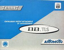 1962 TERROT AUTOMOTO BB TLS TYPE 50-15-SU CATALOGUE DE PIECES ET ACCESSOIRES
