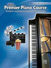 NEW Premier Piano Course Pop and Movie Hits, Bk 5 by Dennis Alexander