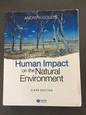 The Human Impact On The Natural Environment Sixth Edition Andrew Goudie 6th