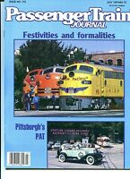 PASSENGER TRAIN JOURNAL Magazine #115 PITTSBURGH'S PAT July 1987 NM