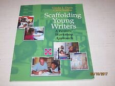 Scaffolding Young Writers : A Writer's Workshop Approach by Linda J. Dorn jk200