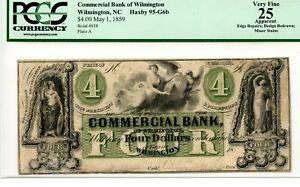 1859. $4   Wilmington, North Carolina.  Commercial Bank   PCGS 25 Apparent.