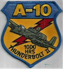 USAF A-10 THUNDERBOLT II  PATCH -       '1000 HOURS'     FROM 1999 STOCK   COLOR