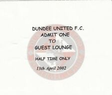 Ticket - Dundee United v Motherwell 13.04.02 Guest Lounge @ Half Time