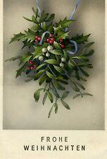 Ansichtskarte ungelaufen Weihnachtskarte Frohe Weihnachten Mistelzweig