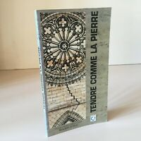 Rautureau TENDRE COMME LA PIERRE Monuments en Tuffeau guide restauration 1991