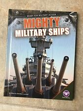 Ready for Military Action: Mighty Military Ships by Marcia Amidon Lusted (2014,
