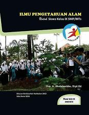 Ilmu Pengetahuan Alam, Untuk Siswa Kelas IX SMP/MTs, K-2013 Revisi by Ahmad...