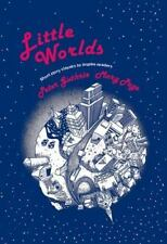 Little Worlds : A Collection of Short Stories for the Middle School Peter Guthr