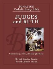 Judges and Ruth : Ignatius Catholic Study Bible by Scott Hahn and Curtis...