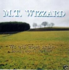 M.T. WIZZARD we will meet again 10 Track CD NEU KRAUTROCK