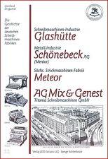 L. Dingwerth: Geschichte Schreibmaschinen: Glashütte Mentor Meteor Titania