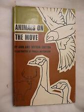 Animals On The Move. Ann & Myron Sutton.  1st UK Edition with DJ. 1969