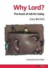 Why Lord? by Benfold, Gary