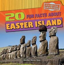 20 Fun Facts about Easter Island (Fun Fact File: World Wonders!)-ExLibrary